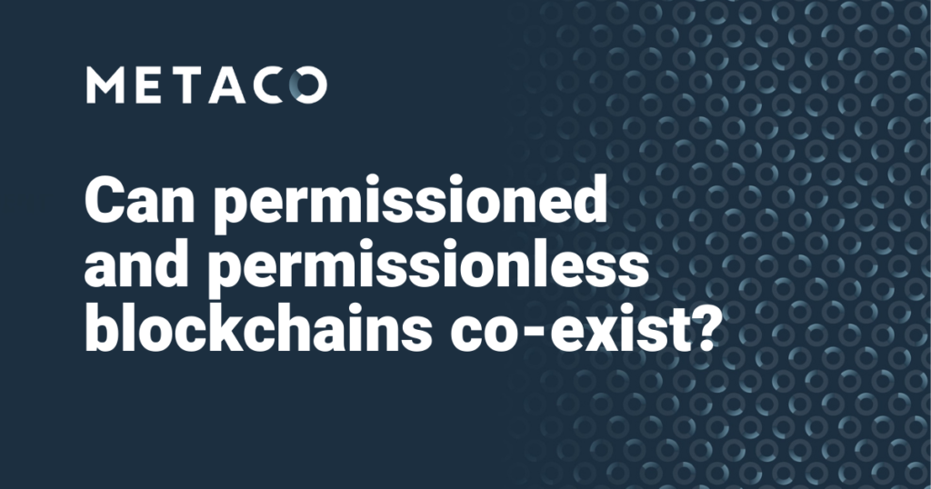 Can permissioned and permissionless blockchains co-exist_
