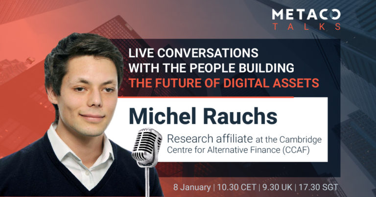 The politics and economics of DeFi w/ Michel RAUCHS METACO TALKS