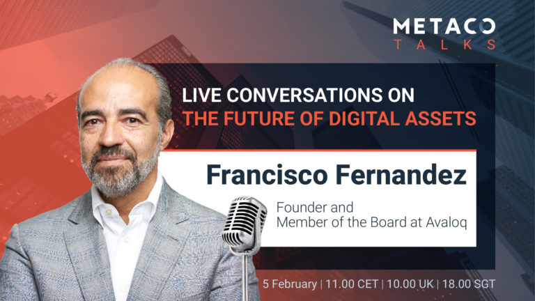 The Crypto Opportunity for Banks w/ Francisco Fernandez | METACO TALKS